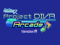 Hatsune Miku Project DIVA Arcade version A