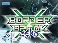 Border Break X Zero
